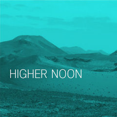 Higher Noon