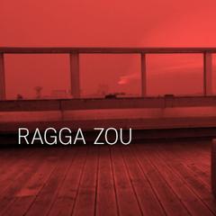 Ragga Zou