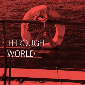 Through World