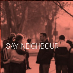 Say Neighbour